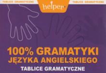 100% gramatyki języka angielskiego - Tablice gramatyczne - Helper