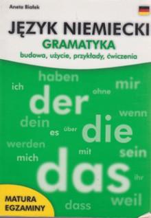 Język niemiecki - Gramatyka - Budowa, użycie, przykłady, ćwiczenia