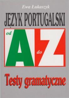 Język portugalski od A do Z - Testy gramatyczne