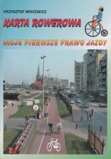 Karta rowerowa - Moje pierwsze prawo jazdy