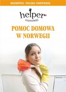 Pomoc domowa w Norwegii - Rozmówki - Helper
