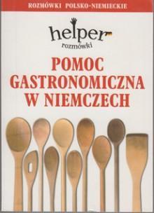 Pomoc gastronomiczna w Niemczech - Rozmówki - Helper