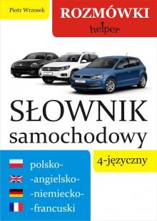 Słownik samochodowy 4-języczny polsko-angielsko-niemiecko-francuski - Rozmówki - Helper