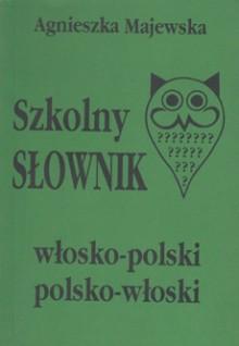 Szkolny słownik włosko-polski, polsko-włoski