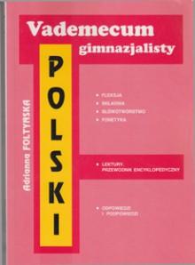 Vademecum gimnazjalisty - Polski