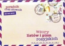 Wzory listów i pism rosyjskich - Poradnik oraz słownik
