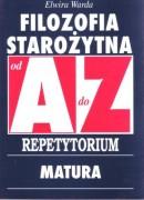 Filozofia starożytna od A do Z - Repetytorium. Matura