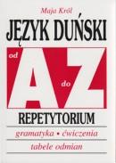 Język duński od A do Z - Repetytorium - Gramatyka, ćwiczenia, tabele odmian
