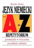 Język niemiecki od A do Z -  Repetytorium - Gramatyka, ćwiczenia, przykłady odmian