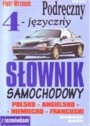 Podręczny czterojęzyczny słownik samochodowy (poprzednie wydanie)