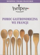 Pomoc gastronomiczna we Francji - Rozmówki - Helper