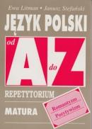 Język polski od A do Z - Romantyzm, pozytywizm - Repetytorium. Matura