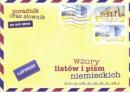 Wzory listów i pism niemieckich - Poradnik oraz słownik